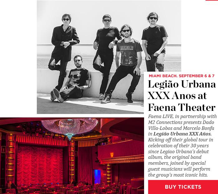 Legião Urbana XXX Anos at Faena Theater - Buy Tickets