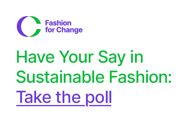 Fashion For Change 5-minute Stakeholder Poll