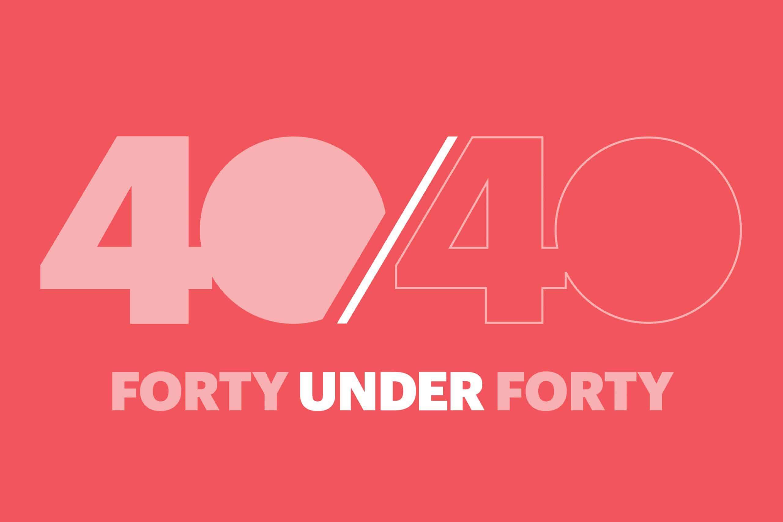 Fortune 40/40