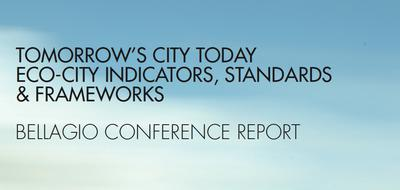Tomorrow's City Today: Developing International Standards and Policy for Eco-Cities