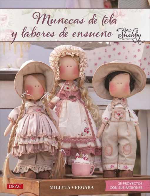 Muñecas de tela y labores de ensueño