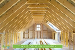 What to Do Before Insulation Installation