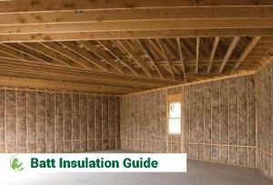 Batt Insulation Guide for 2021