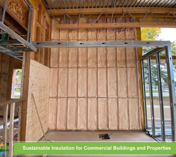 Sustainable Insulation for Commercial Buildings and Properties