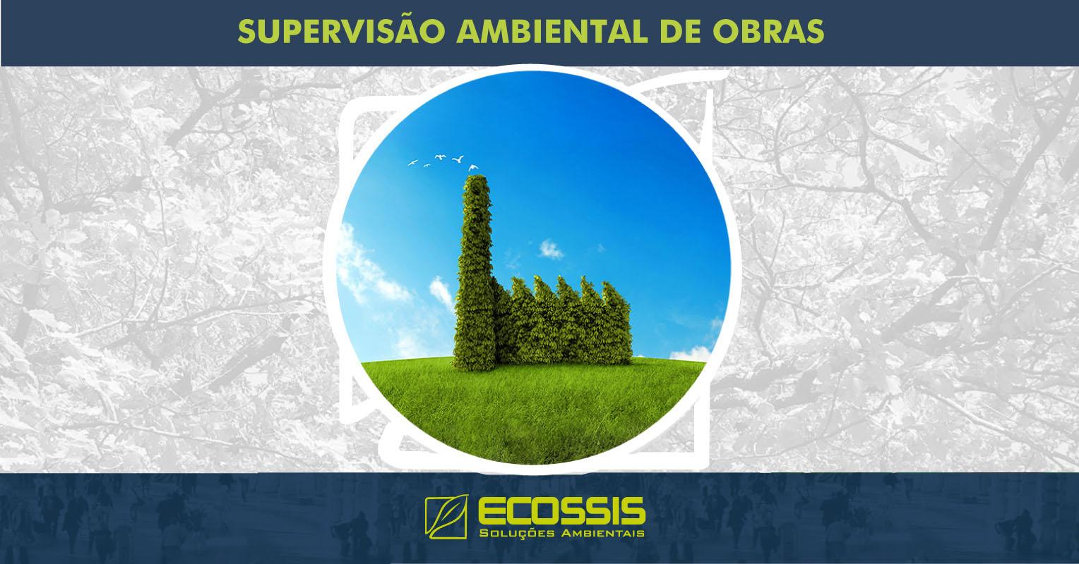 Supervisão ambiental em obras