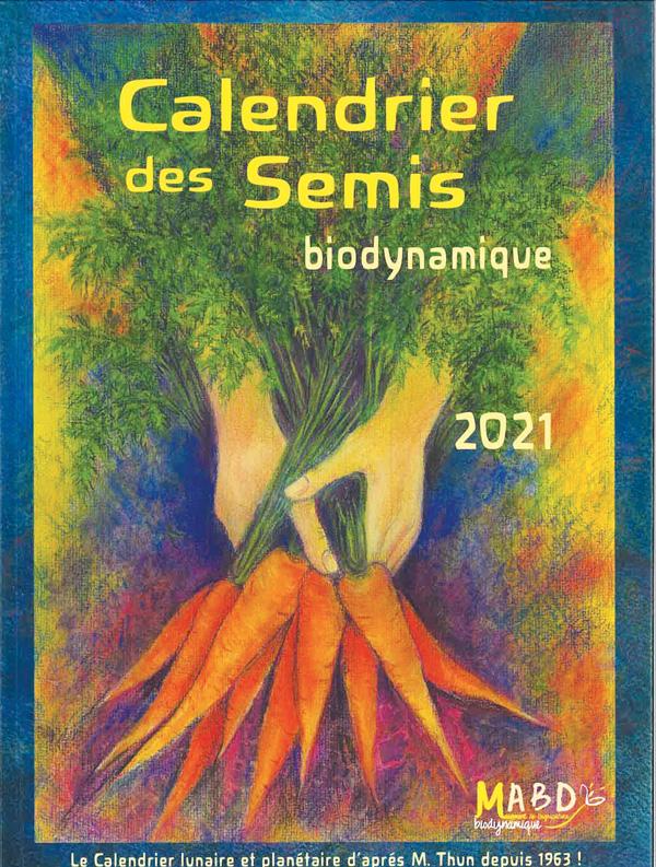 Calendrier des semis : Biodynamique MOUVEMENT DE LA