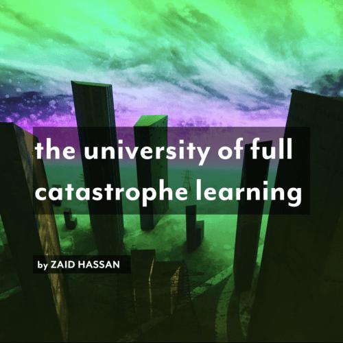 University of full catastrophe