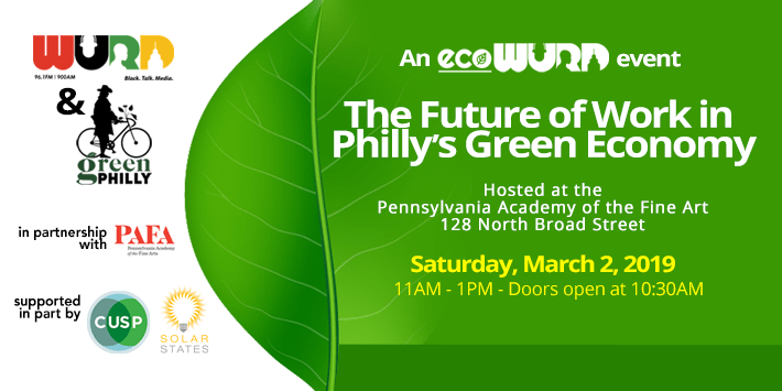 EcoWURD Presents:The Future of Work in Philly's Green Economy