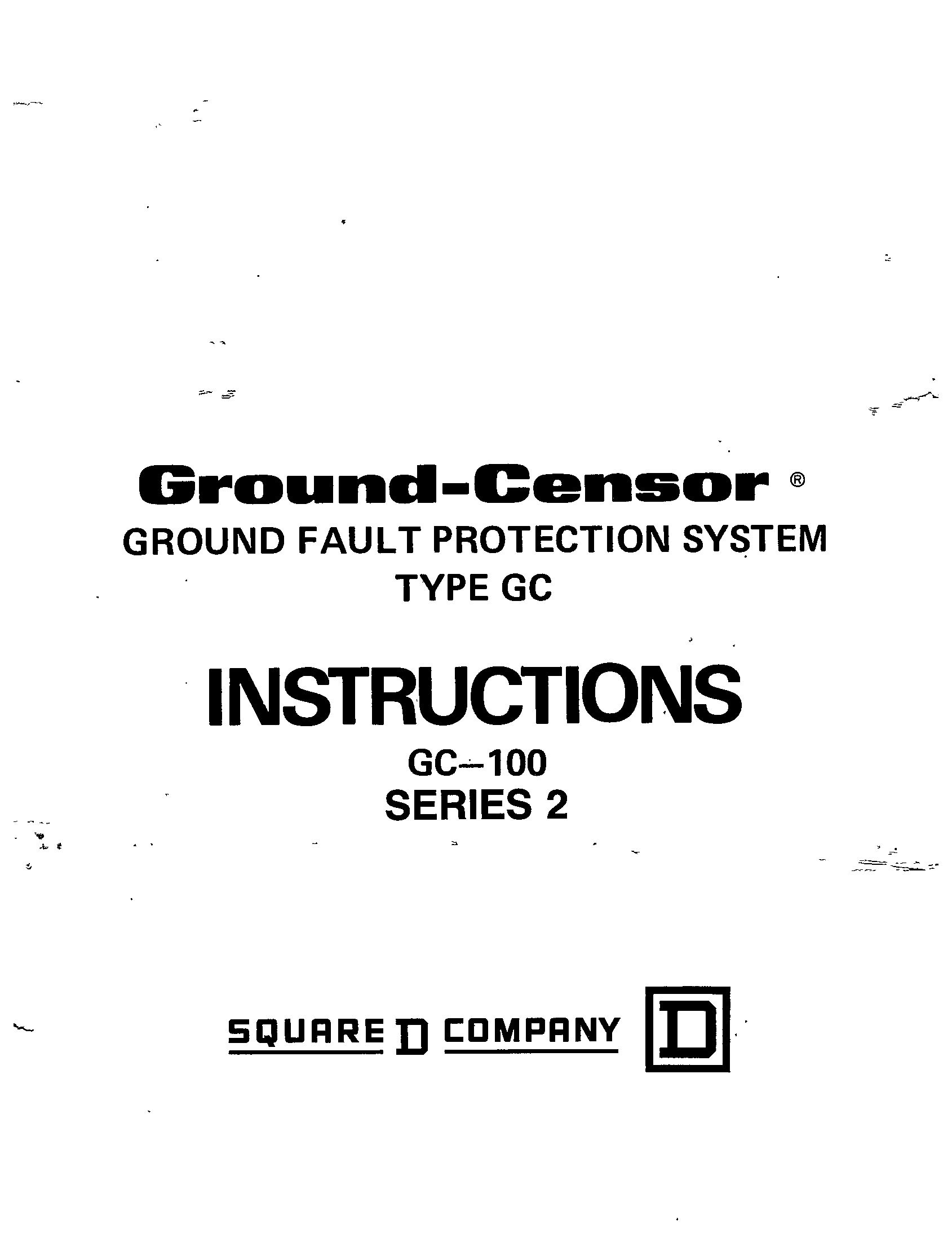 GROUND-CENSOR GROUND FAULT PROTECTION SYSTEM TYPE GC-100