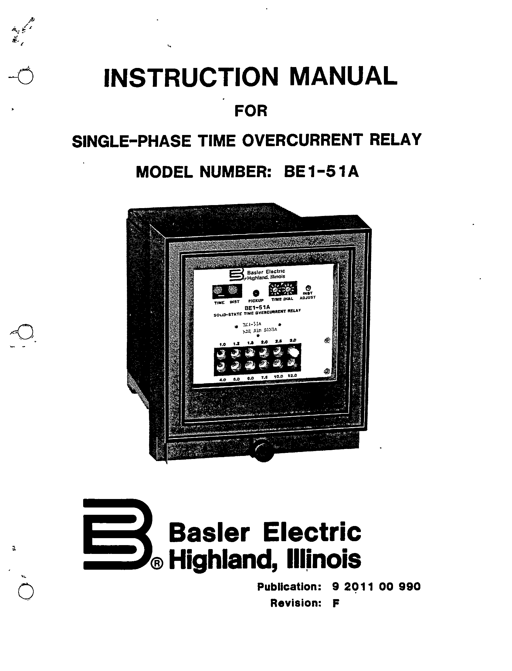 SINGLE-PHASE TIME OVERCURRENT RELAY MODEL NUMBER BE1-51A
