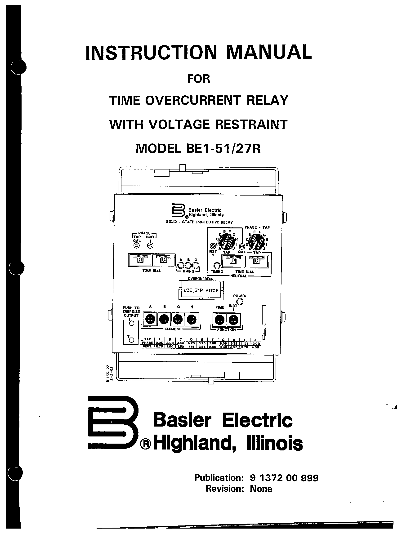 TIME OVERCURRENT RELAY WITH VOLTAGE RESTRAINT MODEL BE1-51