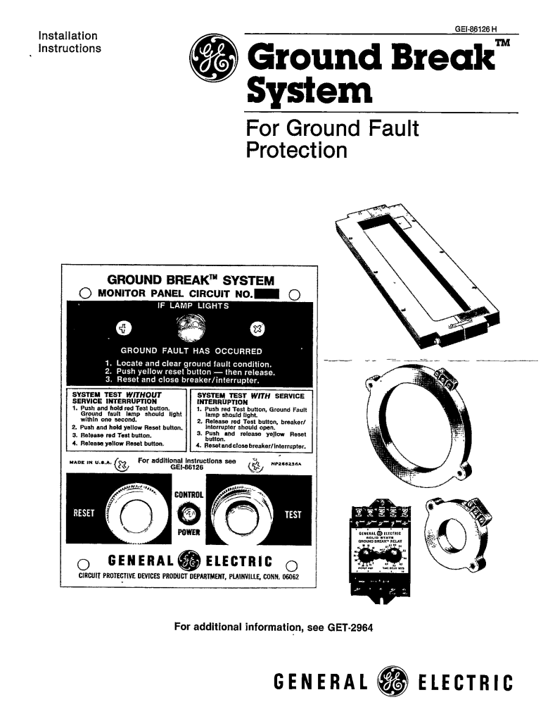 GEI-86126H GROUND BREAK SYSTEM FOR GROUND FAULT PROTECTION