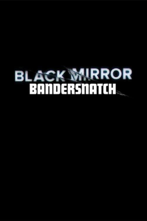 Black Mirror Bandersnatch Streaming Vostfr : black, mirror, bandersnatch, streaming, vostfr, Black, Mirror, Bandersnatch, (2018)