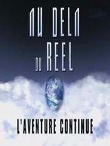 Au Dela Du Reel Film : Série, Au-delà, Réel, L'aventure, Continue