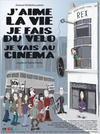J'aime la vie je fais du vélo je vais au cinéma 2005 réal : Francis Fourcou Collection Christophel