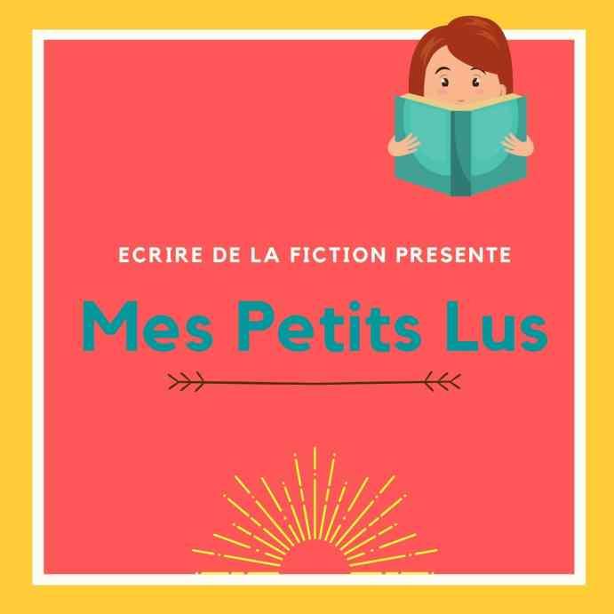Mes-petits-lus-sur-ecrire-de-la-fiction-une-histoire-a-ecouter-chaque-jour-#2