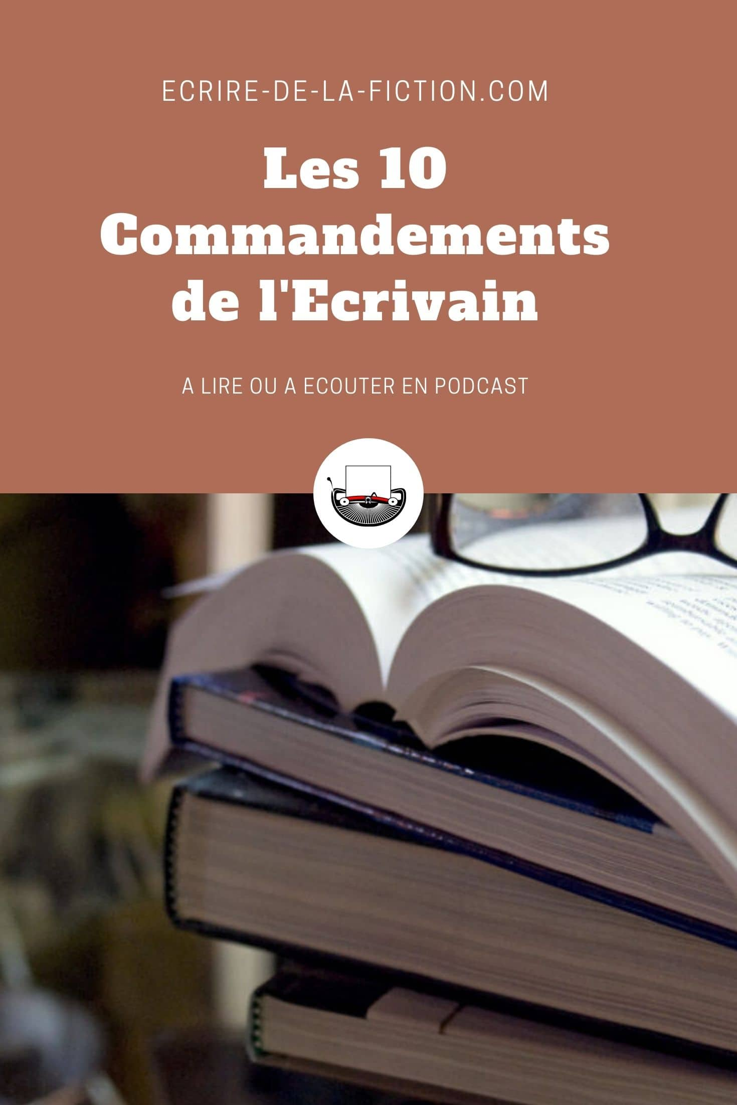epingle les 10 commandements de l ecrivain