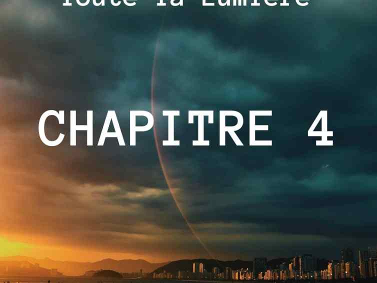 🎧📖[roman] Toute la lumière – chapitre 4