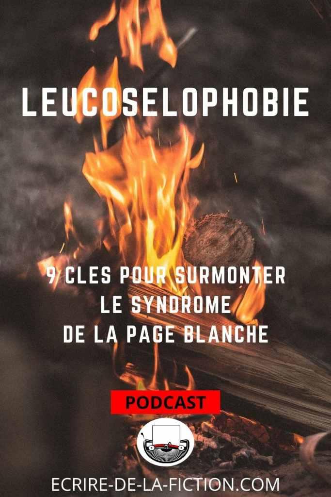 leucoselophobie-9-cles-feu-camp