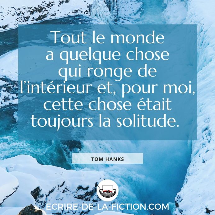 citation-tom-hanks-solitude-personnage