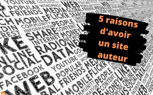 5 raisons d'avoir un site auteur