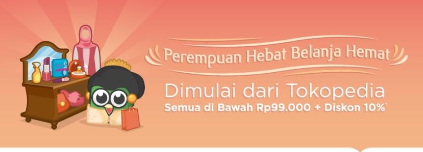 Promo Spesial di Hari Kartini: Semua produk di bawah Rp99.000 + Diskon 10%
