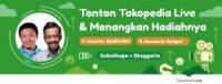 Nongkrong Online di Tokopedia Live, Menangkan Banyak Hadiahnya!