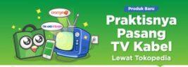 Nikmati Aneka Tayangannya, Kini Pasang TV Kabel Bisa di Tokopedia!