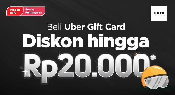BARU! Beli Uber Gift Card, Diskon hingga Rp20.000!