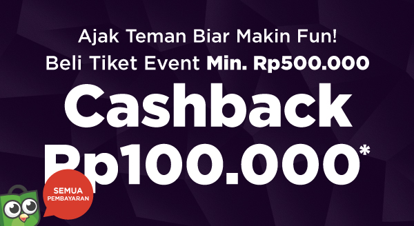 Beli Tiket Event, Cashback Rp100.000