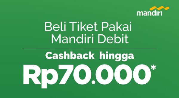Pesan tiket KA awal tahun pakai mandiri debit, cashback!