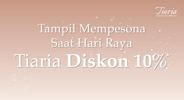Cek koleksi Tiaria di Etalase Promo Ramadan, diskon 10% semua produk!