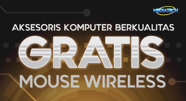 Untuk mendapatkan free Mouse Wireless,  pembeli harus memasukkan kode voucher GRATISLYON di halaman pembayaran dengan...