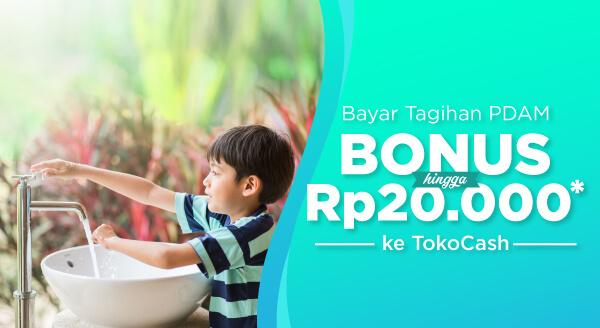 Bayar tagihan air dan nikmati cashback hingga Rp20.000 ke TokoCash.
