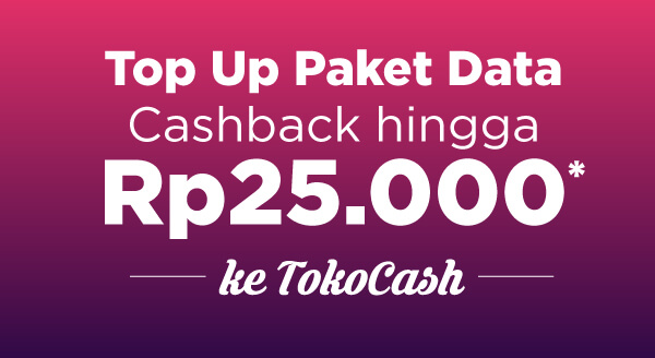 Top Up Paket data Cashback Hingga 25 Ribu ke TokoCash!