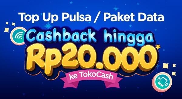 Yuk top up pulsa / paket data kamu sekarang dan dapatkan cashback 5% maksimal Rp20.000 ke TokoCash!