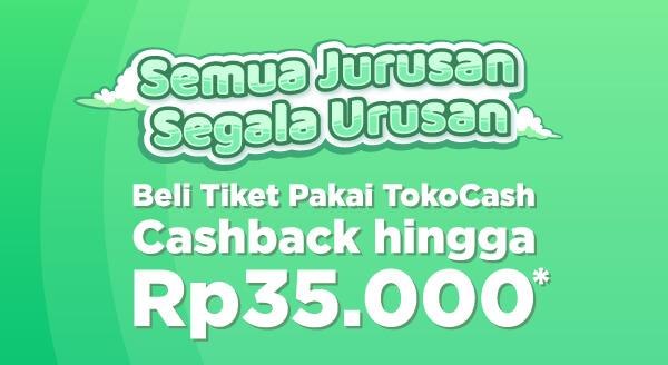 Gunakan metode pembayaran TokoCash saat beli tiket kereta, dapat bonus hingga Rp35.000 ke TokoCash juga.
