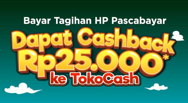 Sebelum mudik, ayo bayar tagihan HP pascabayar dan dapatkan cashback TokoCash Rp25.000!