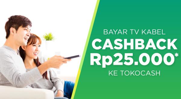 Ayo bayar tagihan TV kabel kamu dan dapatkan cashback Rp25.000 ke TokoCash!