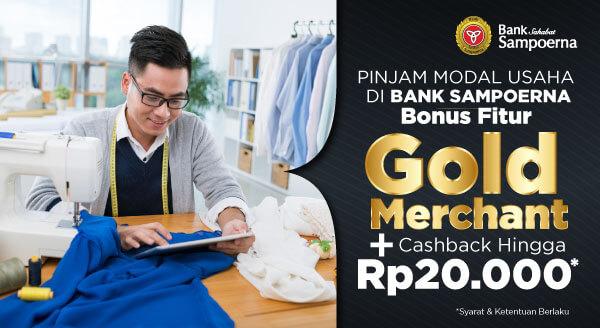 Nikmati fitur Gold Merchant gratis & cashback hingga Rp20.000/bulan jika pinjaman disetujui.
