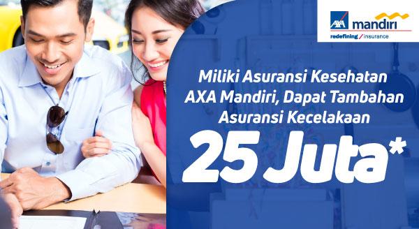 Ajukan Asuransi Kesehatan AXA Mandiri di Tokopedia, Bonus Tambahan Asuransi Kecelakaan Hingga 25 Juta