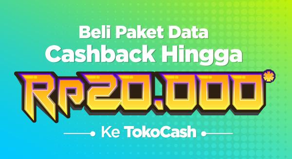 Ayo beli paket data dan dapatkan cashback 20% hingga Rp20.000 ke TokoCash!