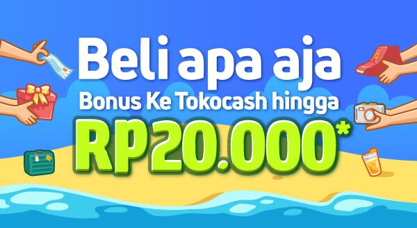 Beli Apa Aja, Bonus ke TokoCash hingga Rp20.000
