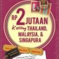 RP 2 JUTAAN KELILING THAILAND, MAL - NEW