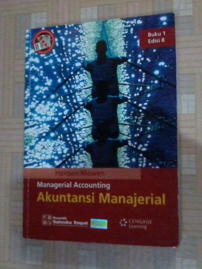 Wrightu000b, professor emeritus of accountingu000b, bryant university. AKUNTANSI MANAJERIAL HANSEN MOWEN PDF