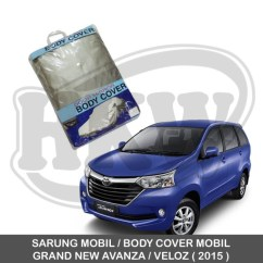 Cover Mobil Grand New Avanza All Camry กับ Accord Jual Sarung Body Toyota Veloz Hkw
