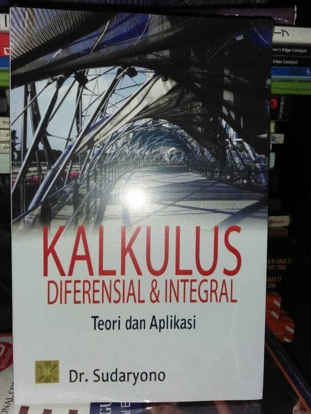 3.6 notasi leibniz gottfried wilhelm leibniz adalah salah seorang dari dua penemu utamakalkulus (yang lainnya adalah isaac newton).notasi leibniz untuk turunan masihdipakai secara luas, khususnya dalam bidang terapan seperti halnya fisika, kimia, danekonomi. Bisa Cod Kalkulus Diferensial Integral Teori Dan Aplikasi By Sudaryono Limited Lazada Indonesia