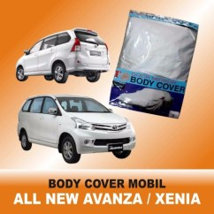 Xe Toyota Grand New Avanza Ukuran Ban All Kijang Innova Jual Body Cover Mobil Xenia Sarung