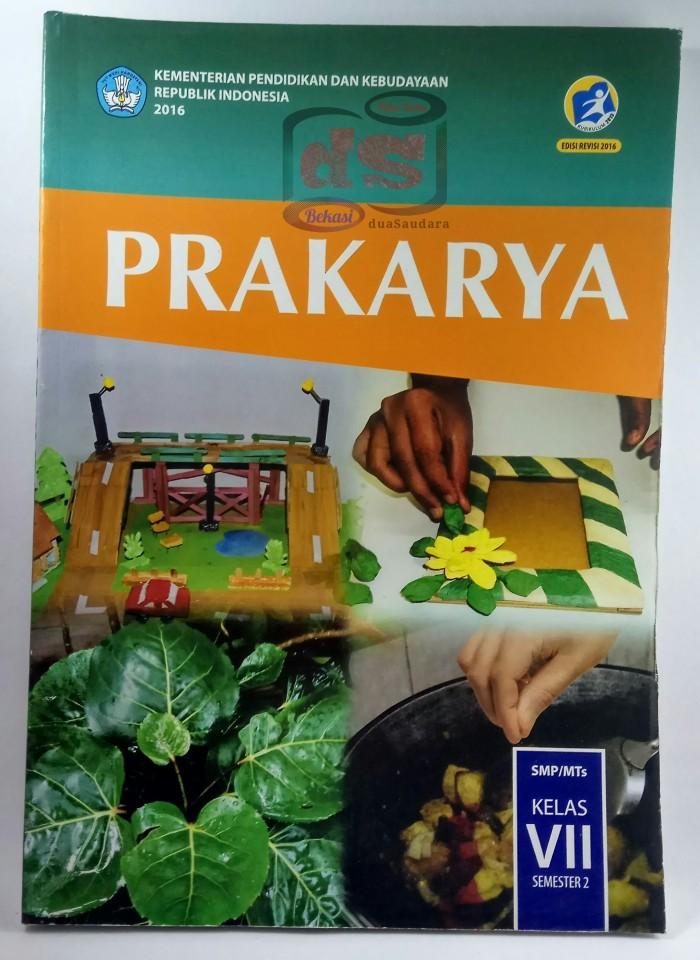 Buku Prakarya Kelas 7 : prakarya, kelas, PRAKARYA, Kelas, Kurikulum, Edisi, Revisi, Bekasi, Tokopedia