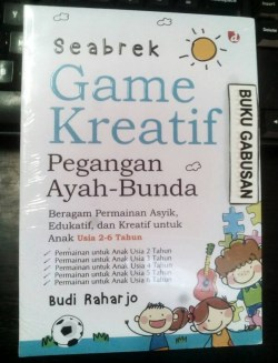 Jual Buku Seabrek Game Kreatif Pegangan Ayah Bunda Vn Kab Bantul